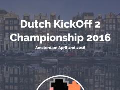 Dutch KickOff 2 Championship 2016
