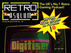 Retro Asylum Podcast - 181
