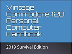 The Vintage C128 Personal Computer Handbook